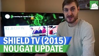 NVIDIA SHIELD TV (2015) Android Nougat Update