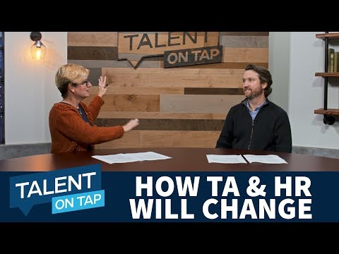 How Recruiting And Hr Will Change In