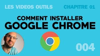 Installer Google Chrome