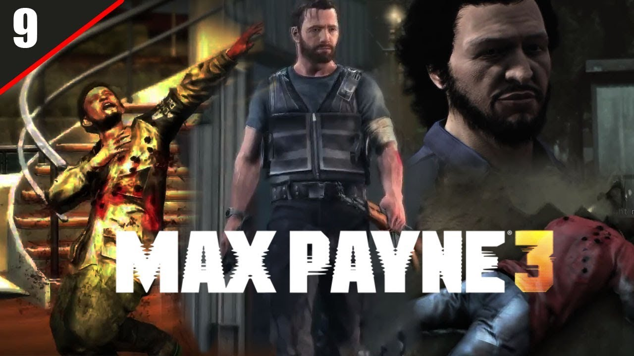 Lets Play Max Payne 3 Episode 9 99 Bottles Of Death On The Wall