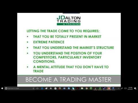 J Dalton Trading June 21, 2017 Let the Trade Come To You