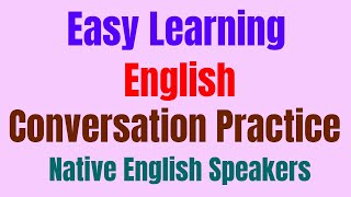 Listening English Lessons with Native English Speakers ★ Easy Learning English Conversation Practice
