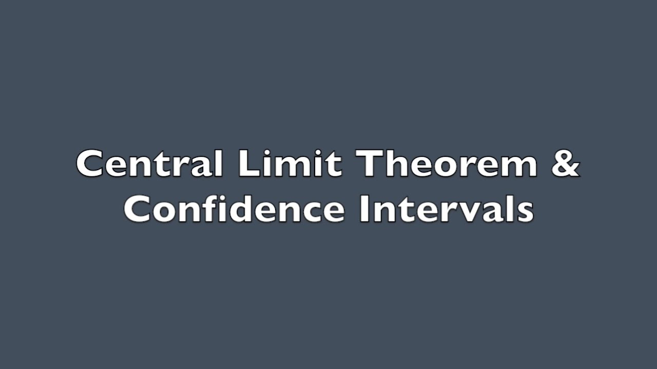 central limit theorem and confidence intervals problem sets