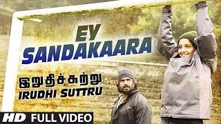 Ey Sandakaara Video || Irudhi Suttru || R. Madhavan, Ritika Singh || Santhosh Narayanan