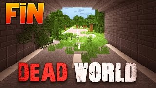 DEAD WORLD - Ep : 4 : Vengeance - Minecraft 1.8 Map Aventure