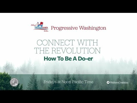 Progressive Washington - Connect with the Revolution - February 16, 2018