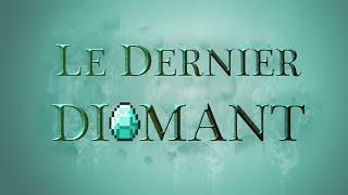 Trailer | Le Dernier Diamant - Evénement Minecraft PvP