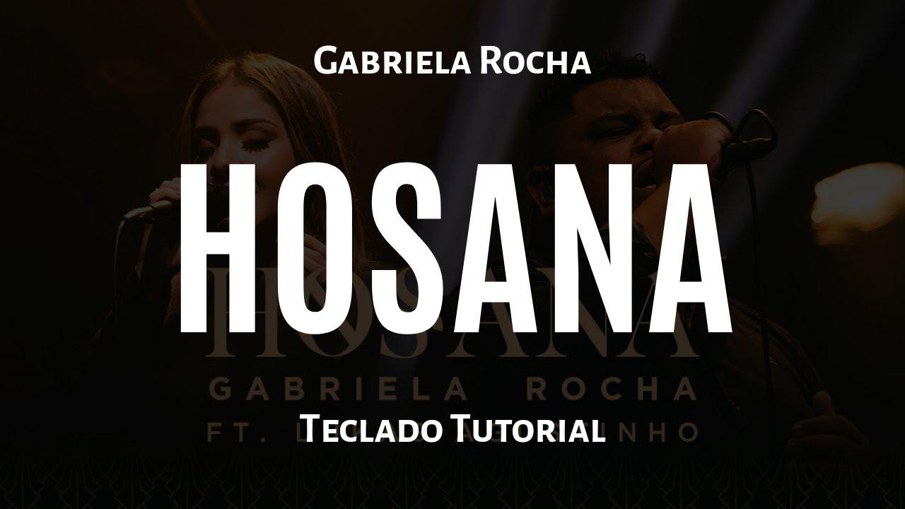 HOSANA - Gabriela Rocha - [TECLADO TUTORIAL]