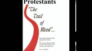 Baptists are NOT Protestants! - Dr Harold Sightler