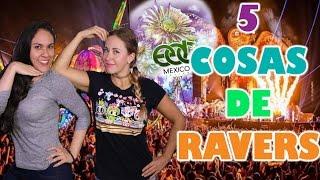 5 COSAS QUE HACE UN VERDADERO RAVER EN LOS FESTIVALES ft. Festival Passport