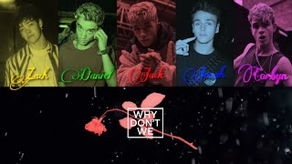 Why Don't We - Mad At You [Color Coded Lyrics]