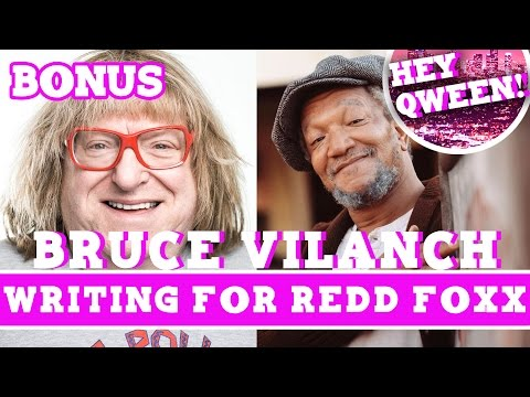 Hey Qween! BONUS: Bruce Vilanch On Writing For Redd Foxx