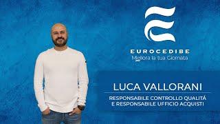 Luca Vallorani - Il maestro delle procedure aziendali racconta le tappe fondamentali dell'azienda