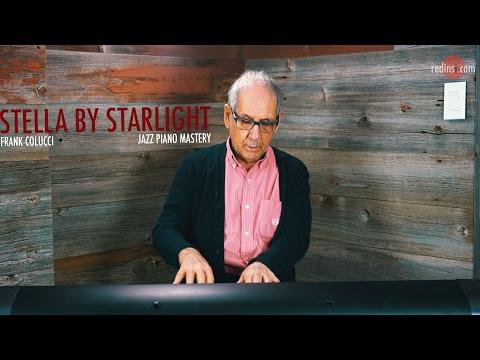 Jazz Piano Mastery - Stella By Starlight (Frank Colucci)