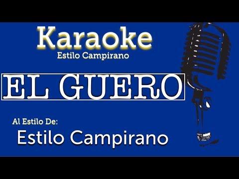 El Guero - KARAOKE - Estilo Campirano