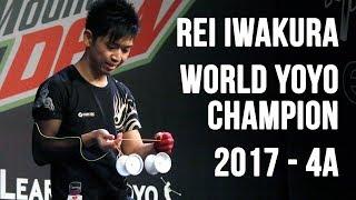 Rei Iwakura - 4A Final - 1st Place - World Yoyo Contest 2017