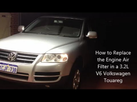 How to Replace the Engine Air Filter in a 3 2L V6 Volkswagen Touareg