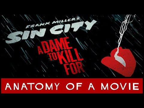 Sin City 2: A Dame To Kill For (Mickey Rourke, Jessica Alba, Eva Green) | Anatomy of a Movie