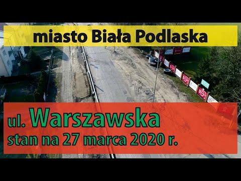 Warszawska w budowie - stan na 27 marca 2020 roku