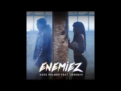 Keke Palmer - Enemiez ft. Jeremih (Clean)