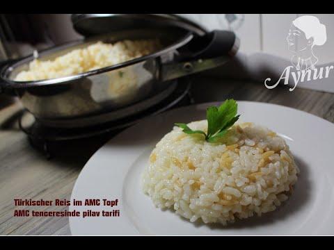 Türkischer Reis in AMC Topf- AMC tenceresinde pilav nasil yapilir?
