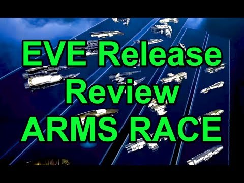 ARMS RACE Release Review - EVE Online Live Presented in 4k