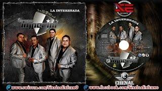 Grupo Imperial - La Interesada - Disco Completo 2014