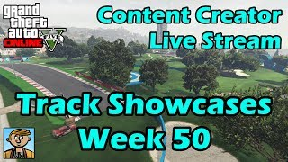 GTA Race Track Showcases (Week 50) [PC] - GTA Content Creator Live Stream