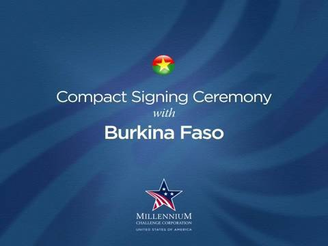 Burkina Faso Compact Signing Ceremony, July 14, 2008
