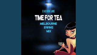 Time For Tea Melbourne Swing Mix