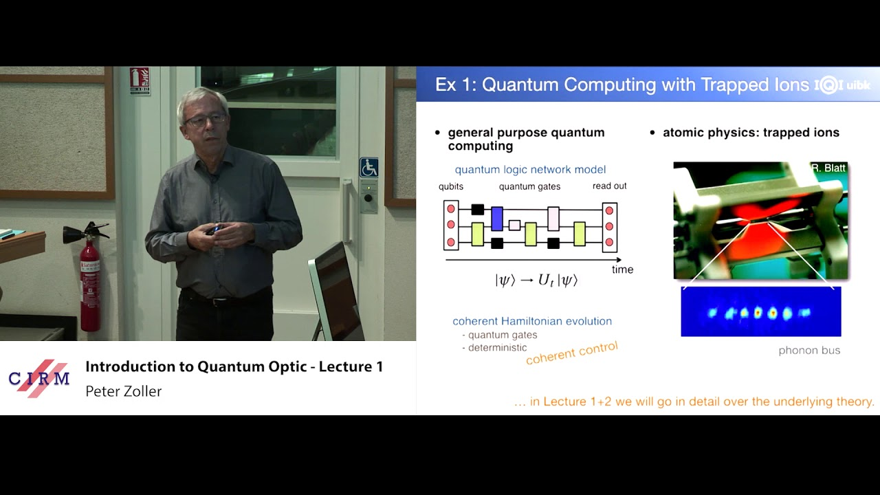 Peter Zoller: Introduction to quantum optics - Lecture 1