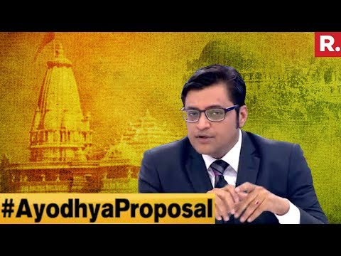 India Closer To A Ram Mandir Solution? #AyodhyaProposal | The Debate With Arnab Goswami