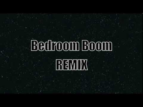 ClearItOut  Bedroom Boom REMIX  YouTube