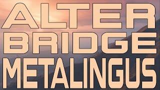 Alter Bridge - Metalingus (Instrumental Cover)