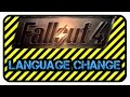 How to change language on Fallout 4