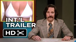 Anchorman 2: The Legend Continues International TRAILER 1 (2013) - Will Ferrell Movie HD