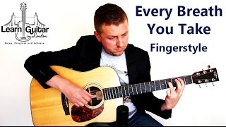 Every Breath You Take - Fingerstyle Guitar Tutorial - Sting & The Police - Part 1