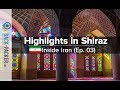 Diverse Shiraz - Top Things to do & Tips (Inside Iran, Episode 03)