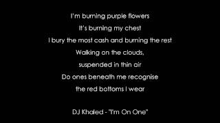 "[HD] DJ Khaled - ""Im On One"" [AUDIO+LYRICS]"