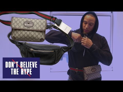 Gucci Fanny Pack: Don't Believe The Hype