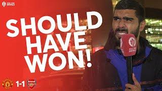 SHOULD'VE WON! Man Utd 1-1 Arsenal Match Review