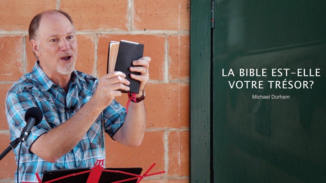 LA BIBLE EST-ELLE VOTRE TRESOR ?