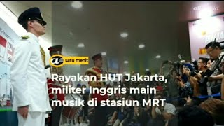 Rayakan HUT Jakarta, militer Inggris main musik di stasiun MRT
