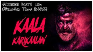 Kaala Running Time Out | Official | 2:46:59 | U/A | Rajinikanth | Dhanush | Pa Ranjith