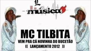 Mc Tilbita - Vem Pra Cá Novinha Do Bucetão (Dj Zinho)