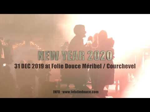 TEASER NYE 2020 LA FOLIE DOUCE MERIBEL - COURCHEVEL Images @oliviercodognès Montage @mathieurichard