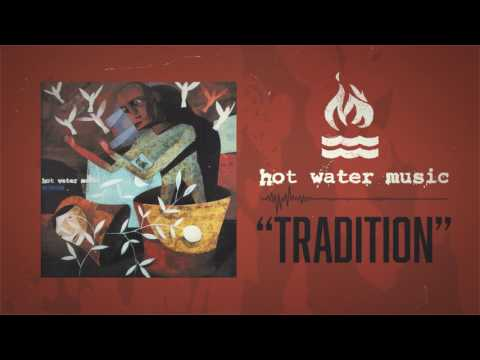 hot water music tradition