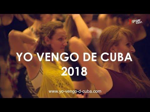 Yo Vengo De Cuba 2018 (official) - Cuban Salsa Power Congress