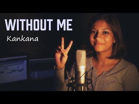 Halsey - Without Me Cover By Kankana   KRS