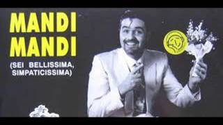 MANDI MANDI - SEI BELLISSIMA , SIMPATICISSIMA REMIX - FABIUS DJ